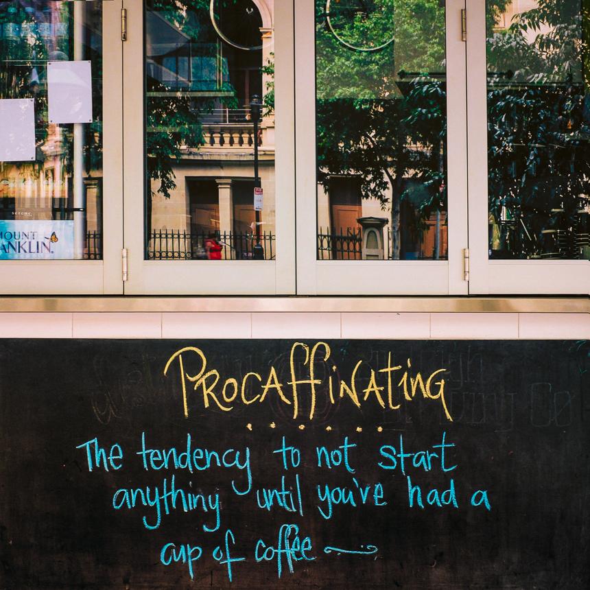 Procaffinating-
